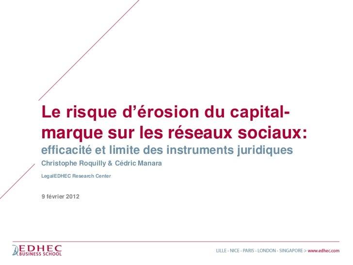 Le risque d'érosion du capital-marque sur les réseaux sociaux:efficacité et limite des instruments juridiquesChristophe Ro...