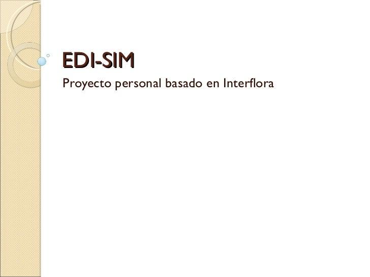 EDI-SIM Proyecto personal basado en Interflora