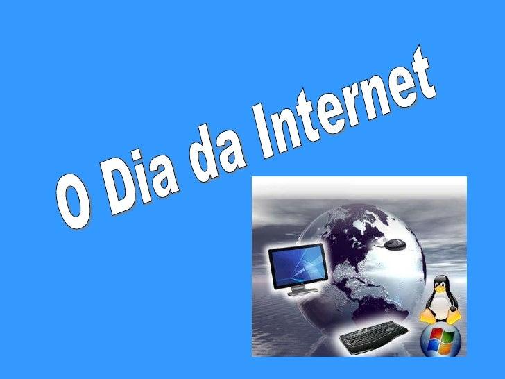 O Dia da Internet