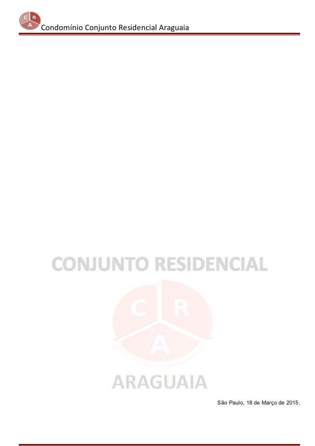 Condomínio Conjunto Residencial Araguaia São Paulo, 18 de Março de 2015.