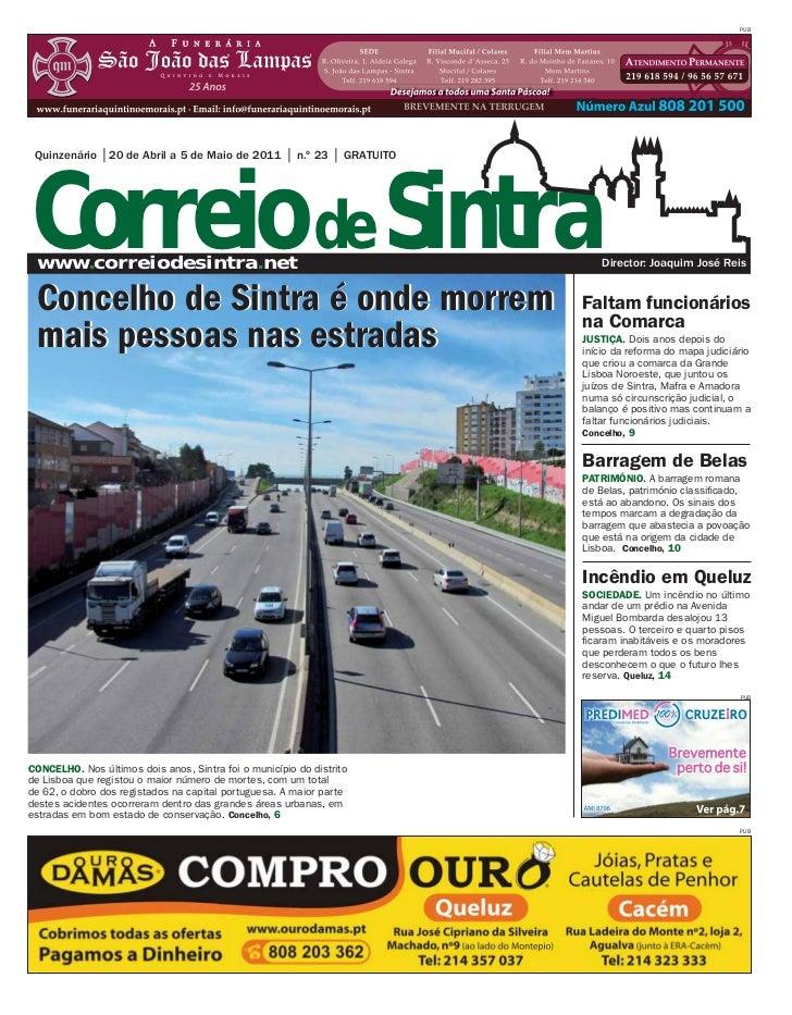 PUBCorreio de Sintra Quinzenário    20 de Abril a 5 de Maio de 2011         n.º 23    GRATUITO www.correiodesintra.net    ...