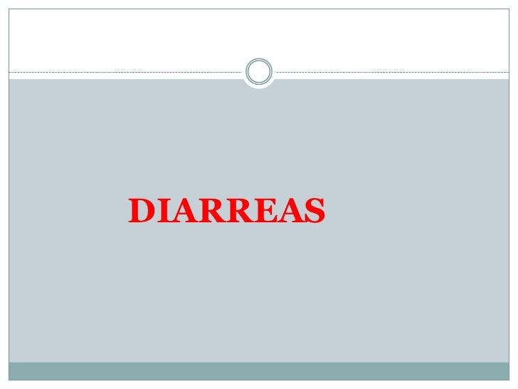DIARREAS<br />