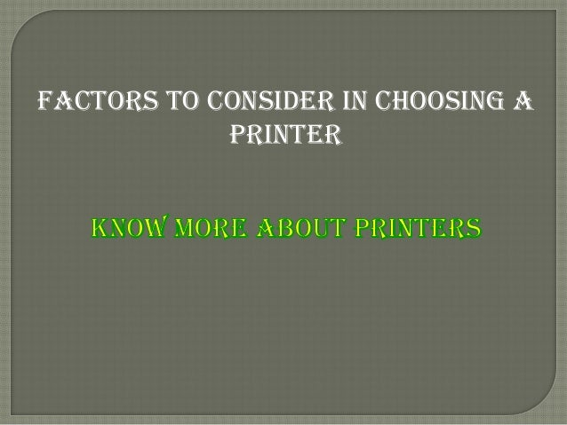 Factors to Consider in Choosing a printer
