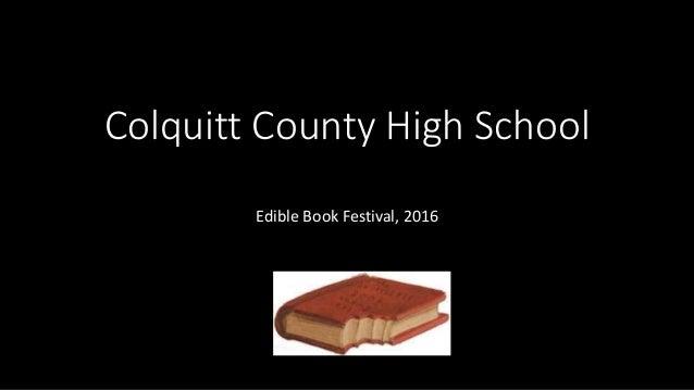 Colquitt County High School Edible Book Festival, 2016
