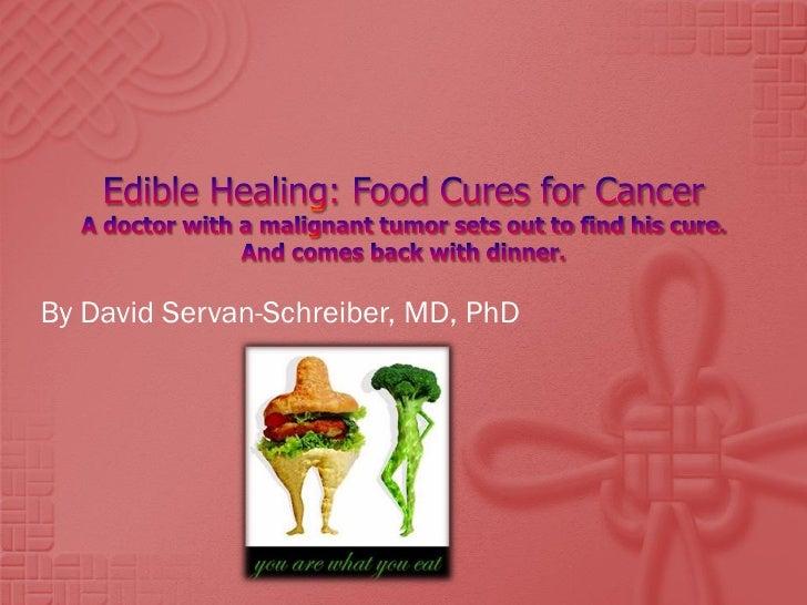 By David Servan-Schreiber, MD, PhD