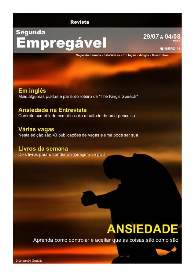 Revista Vagas da Semana - Estatísticas - Em Inglês - Artigos - Quadrinhos 29/07A 04/082013 NÚMERO 11 Distribuição Gratuita...
