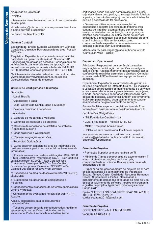 VagasdaSemana RSE pág 14 disciplinas de Gestão de Projetos Interessados deverão enviar o currículo com pretensão salarial ...