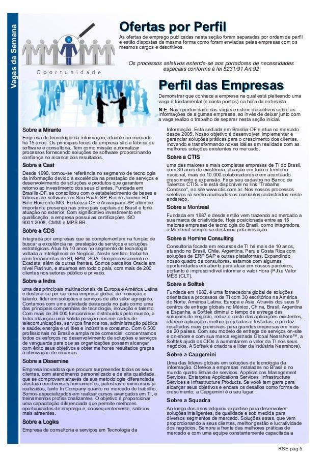 VagasdaSemana RSE pág 5 OOffeerrttaass ppoorr PPeerrffiillAs ofertas de emprego publicadas nesta seção foram separadas por...