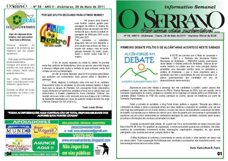- Nº 58 – ANO II - Alcântaras, 28 de Maio de 2011                                  POR QUE 2012 FOI ESCOLHIDO PARA O FIM D...