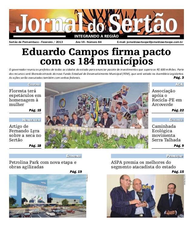 Sertão de Pernambuco - Fevereiro / 2013           Ano VII - Número 84              E-mail: jornaldosertaope@jornaldoserta...