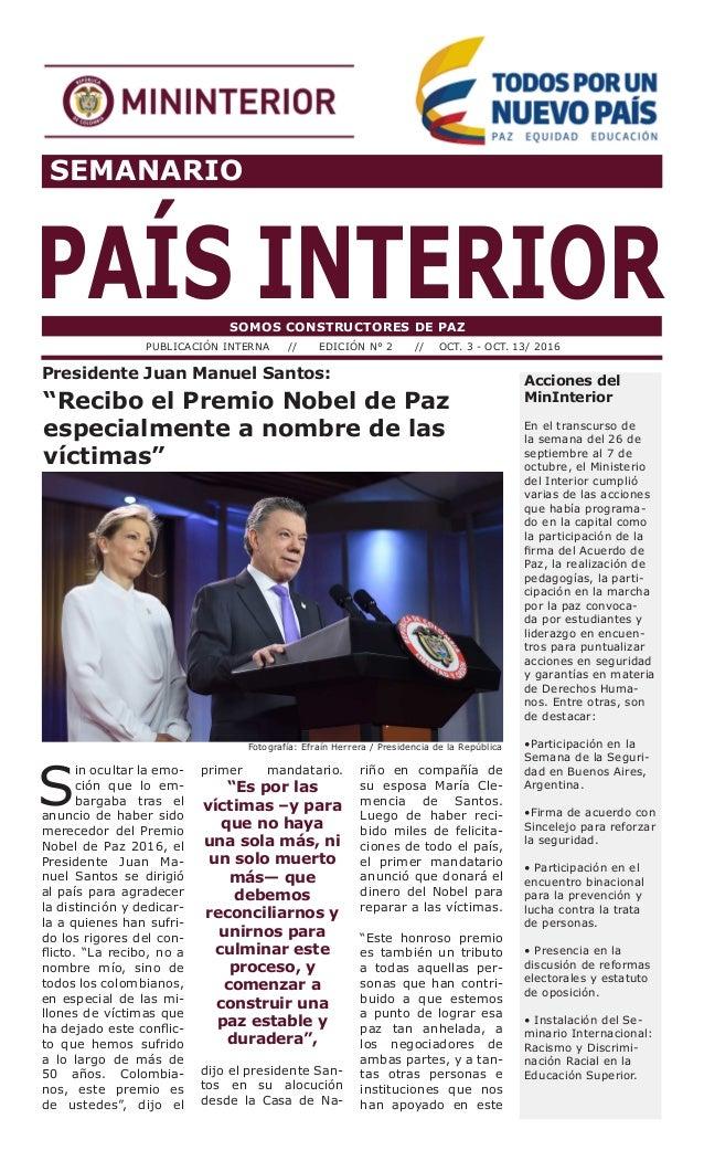SEMANARIO PAÍS INTERIORSOMOS CONSTRUCTORES DE PAZ PUBLICACIÓN INTERNA // EDICIÓN N° 2 // OCT. 3 - OCT. 13/ 2016 Acciones d...