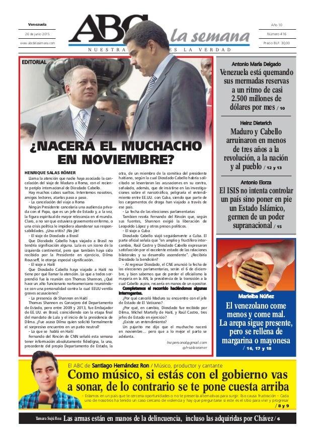 HENRIQUE SALAS RÖMER Llama la atención que nadie haya asociado la can- celación del viaje de Maduro a Roma, con el recien-...
