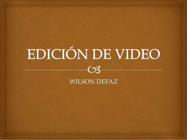 WILSON DEFAZ