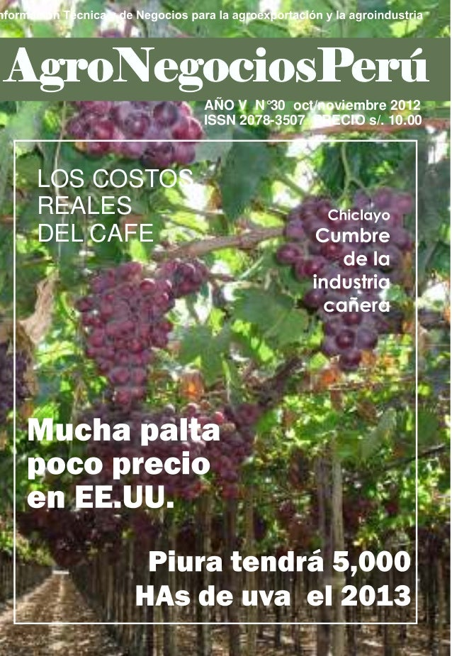 AÑO V N°30 oct/noviembre 2012             ISSN 2078-3507 PRECIO s/. 10.00LOS COSTOSREALESDEL CAFE