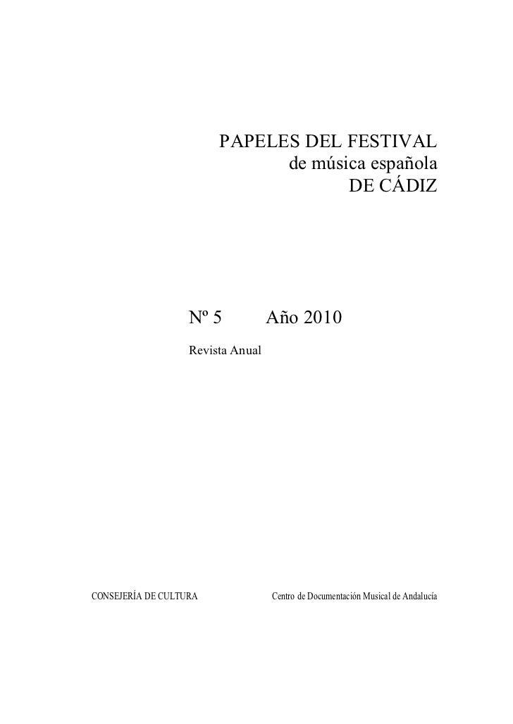 PAPELES DEL FESTIVAL                              de música española                                     DE CÁDIZ         ...