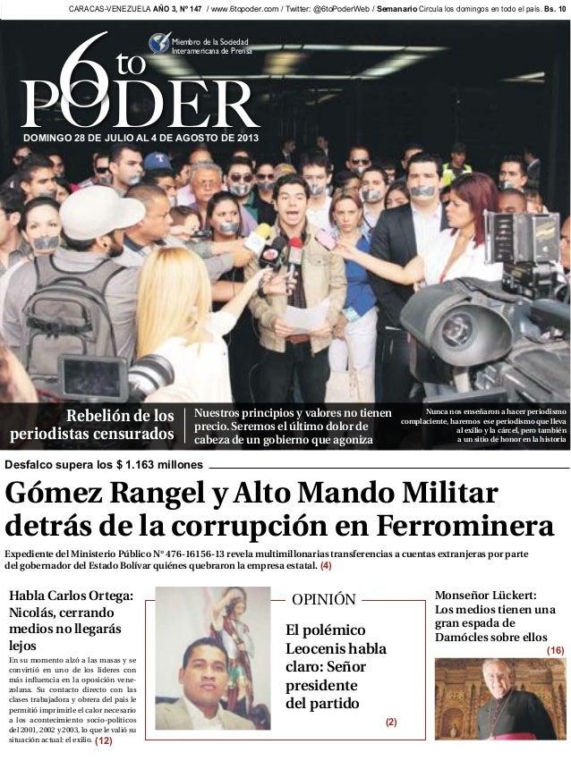 Caracas, 28 de julio al 4 de agosto  de 2013 to Miembro de la Sociedad Interamericana de Prensa PODER...