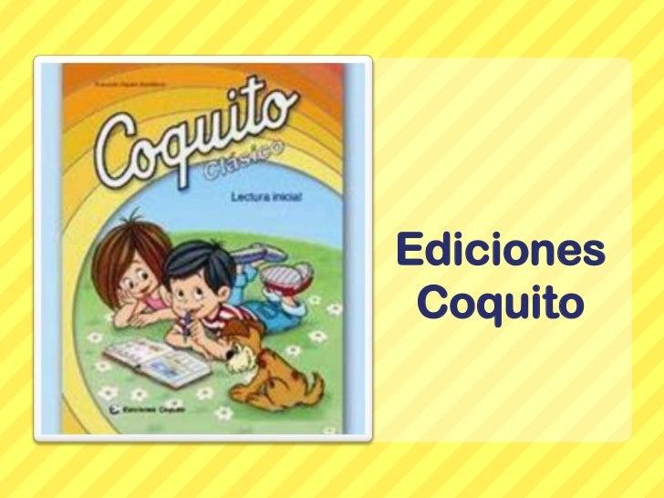 Ediciones Coquito<br />