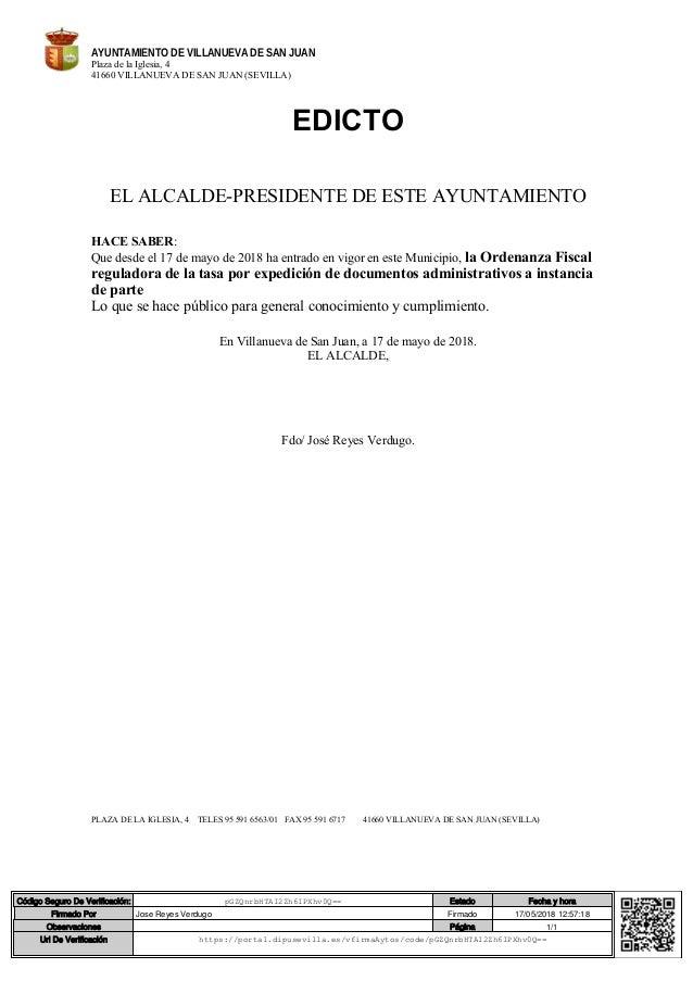 AYUNTAMIENTO DE VILLANUEVA DE SAN JUAN Plaza de la Iglesia, 4 41660 VILLANUEVA DE SAN JUAN (SEVILLA) EDICTO EL ALCALDE-PRE...