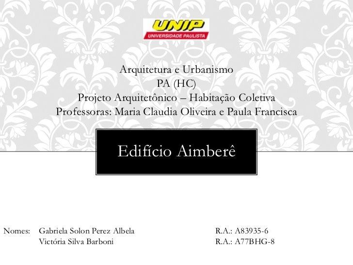 Arquitetura e Urbanismo                                   PA (HC)                 Projeto Arquitetônico – Habitação Coleti...