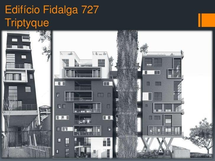 Edifício Fidalga 727Triptyque