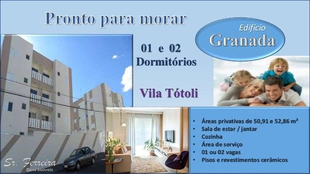 Edifício 01 e 02 Dormitórios • Áreas privativas de 50,91 e 52,86 m² • Sala de estar / jantar • Cozinha • Área de serviço •...