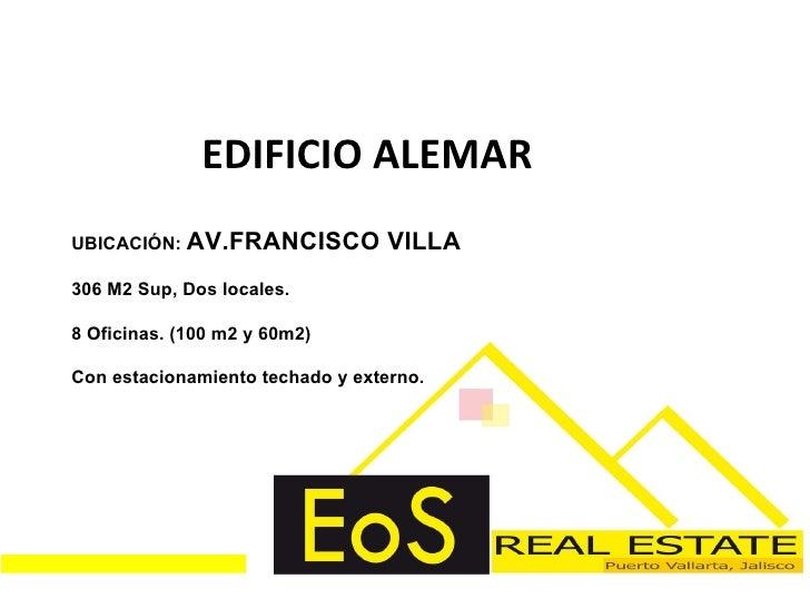 EDIFICIO ALEMAR UBICACIÓN:  AV.FRANCISCO VILLA 306 M2 Sup, Dos locales. 8 Oficinas. (100 m2 y 60m2) Con estacionamiento te...