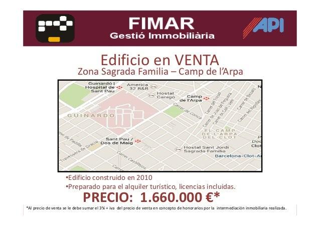 Edificio en VENTA Zona Sagrada Familia – Camp de l'Arpa •Edificio construido en 2010 •Preparado para el alquiler turístico...
