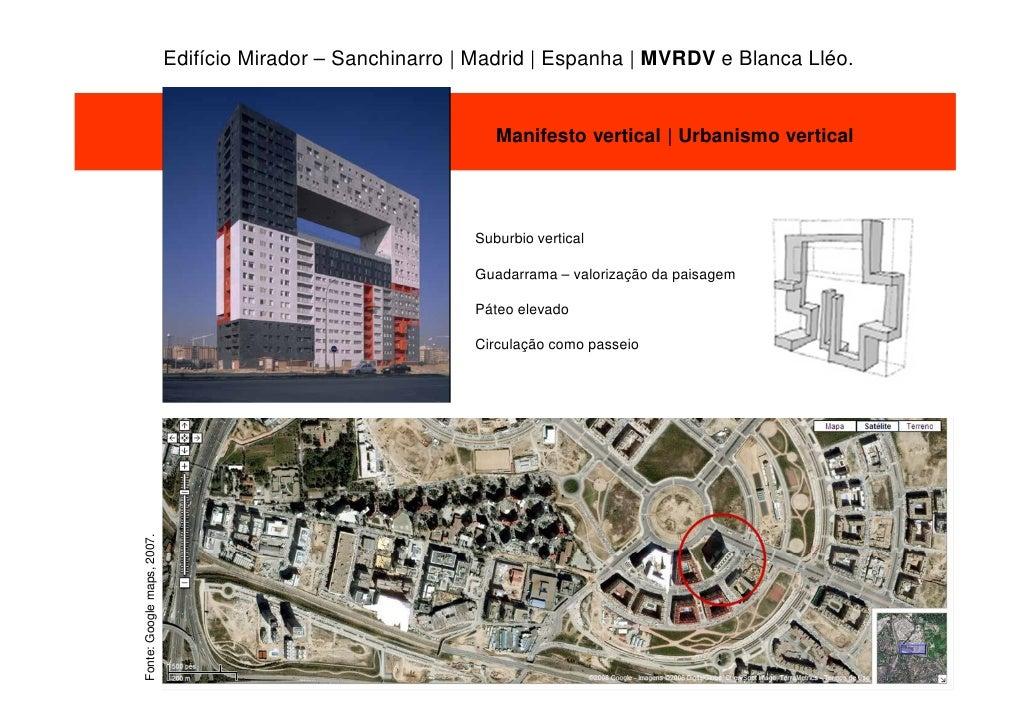 Edifício Mirador – Sanchinarro | Madrid | Espanha | MVRDV e Blanca Lléo.                                                  ...