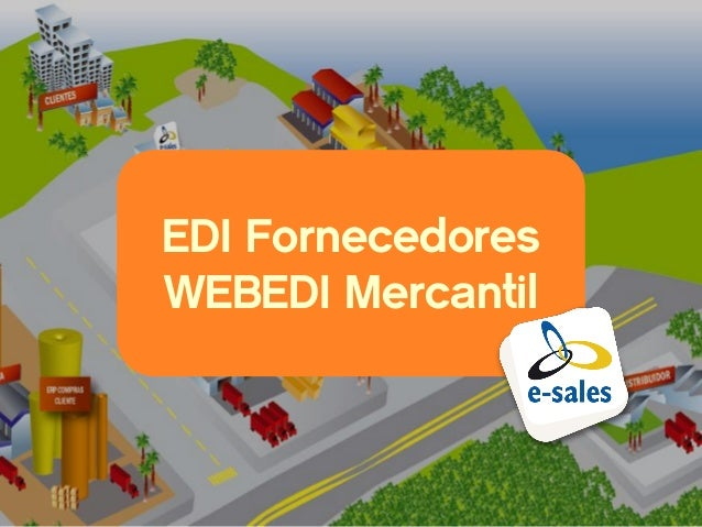 EDI FornecedoresWEBEDI Mercantil