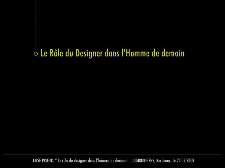 Le rôle du designer dans l'homme de demain