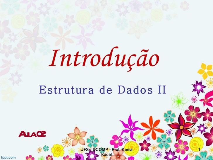 EDII02 [2012.1]   Introdução (Estruturas de Dados)