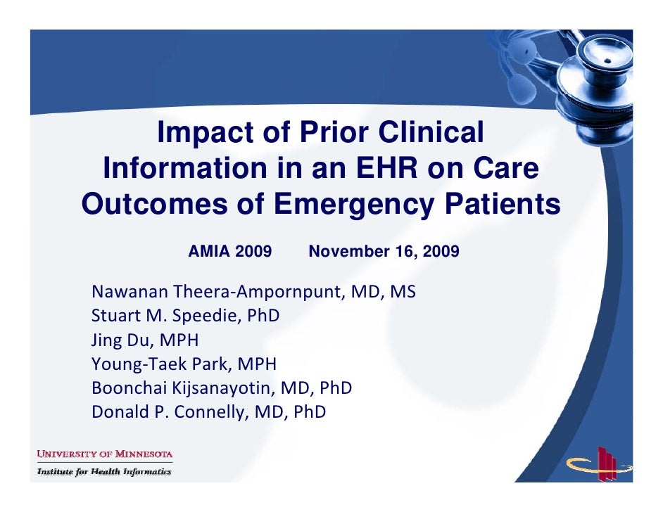 Impact of Prior Clinical  Information in an EHR on C  I f    ti i                Care Outcomes of Emergency Patients      ...