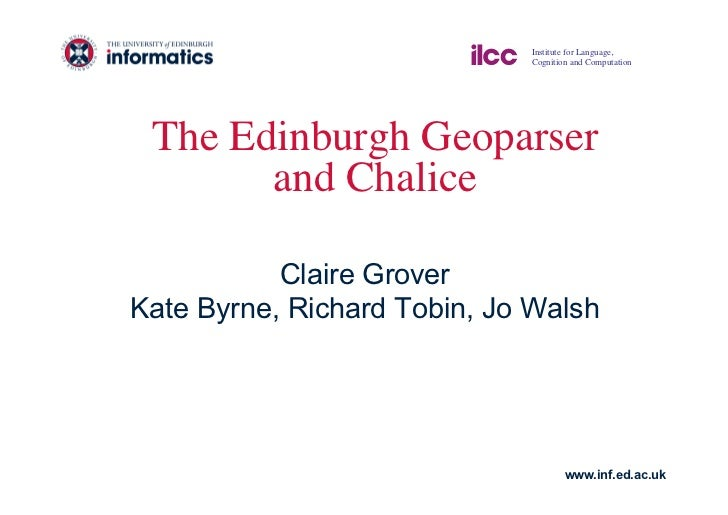 Institute for Language,                              Cognition and Computation The Edinburgh Geoparser        and Chalice...