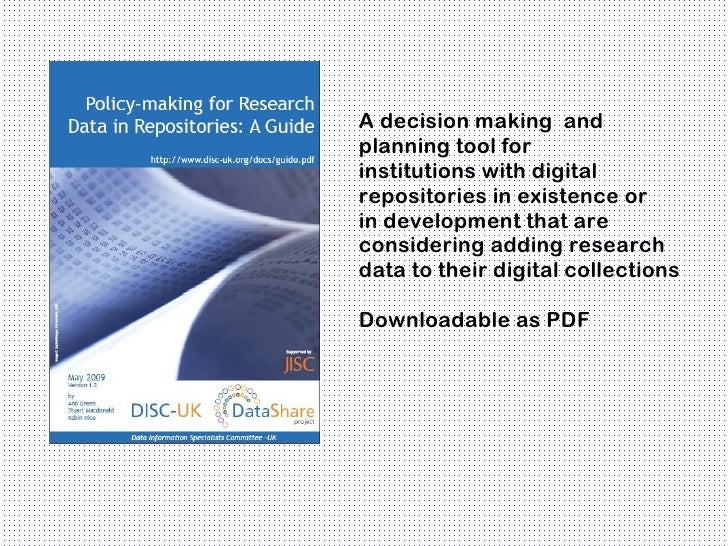 A decision making andplanning tool forinstitutions with digitalrepositories in existence orin development that areconsider...