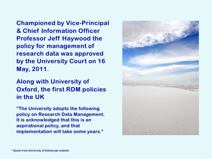 Championed by Vice-Principal   & Chief Information Officer   Professor Jeff Haywood the   policy for management of   resea...
