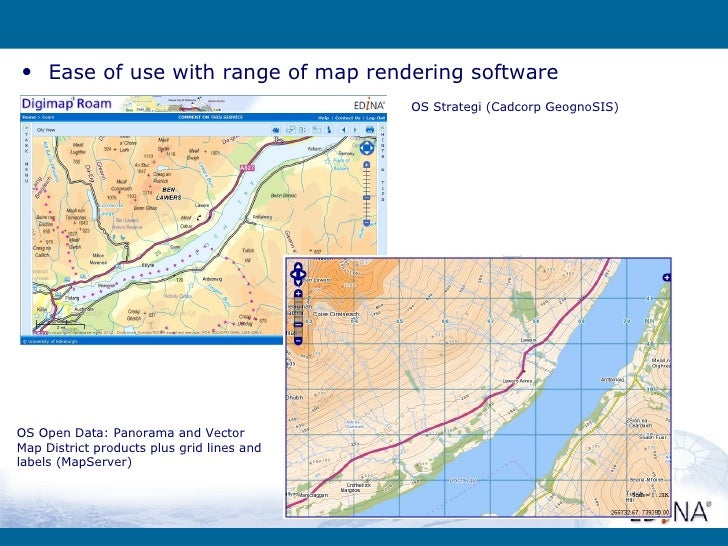 • Ease of use with range of map rendering software                                            OS Strategi (Cadcorp GeognoS...