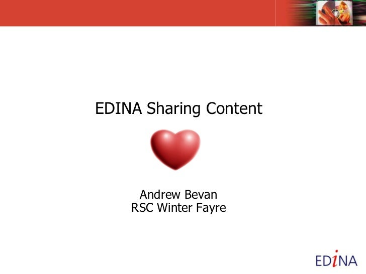 EDINA Sharing Content   Andrew Bevan RSC Winter Fayre