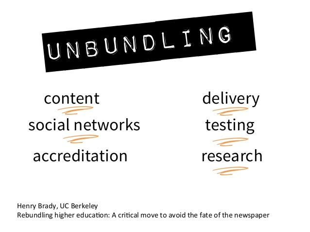 The good, the bad, and the unbundled