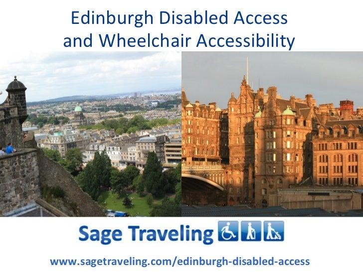 Edinburgh Disabled Access  and Wheelchair Accessibilitywww.sagetraveling.com/edinburgh-disabled-access