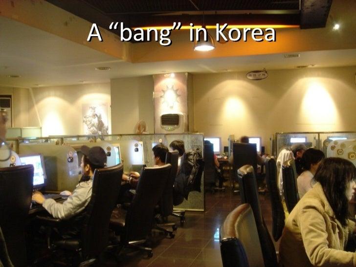 """A """"bang"""" in Korea"""