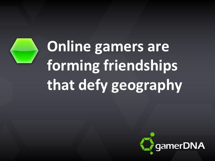 Online gamers are forming friendships that defy geography