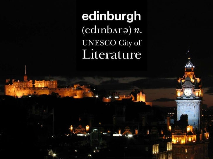 Our Aims and Objectives  • Promote literature and book culture in Edinburgh   • Increase the awareness and prestige of Sco...