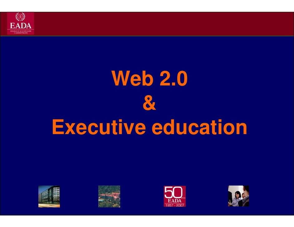 Web 2.0          & Executive education