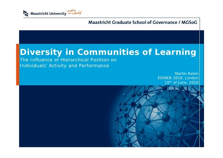 Diversity in Communities of Learning The Influence of Hierarchical Position on Individuals'Activity and Performance       ...