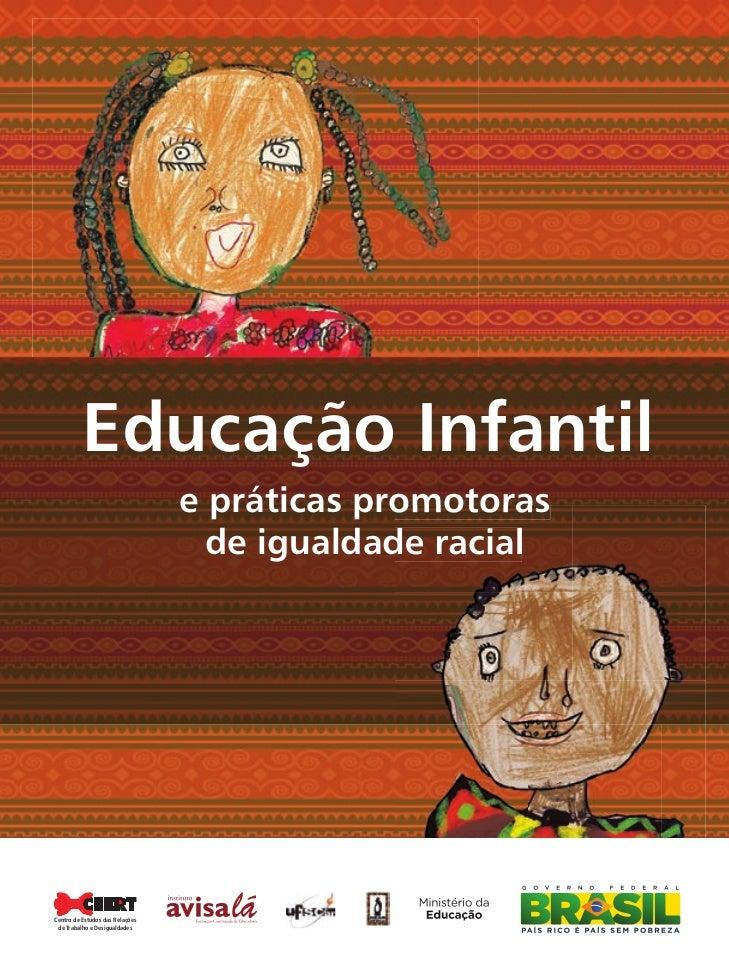 Educação Infantil                                           e práticas promotoras                                         ...