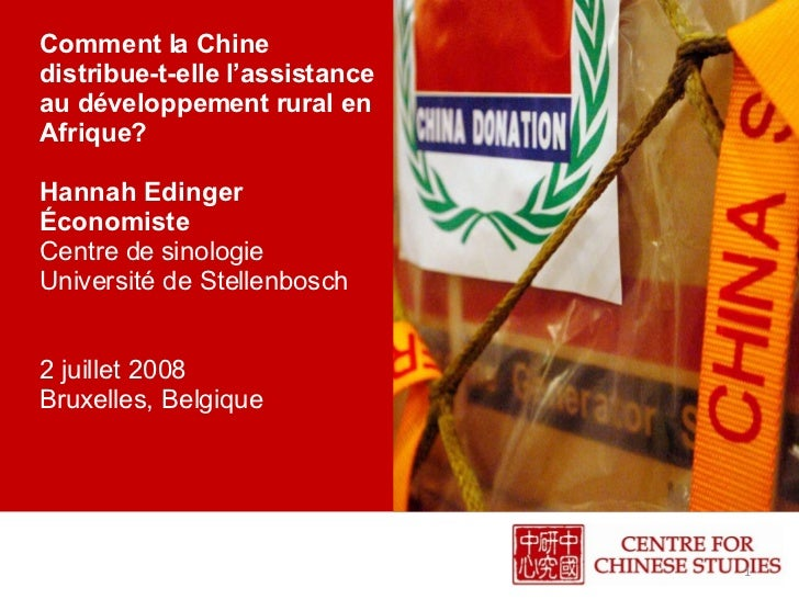 Comment la Chine distribue-t-elle l'assistance au développement rural en Afrique?  Hannah Edinger Économiste Centre de sin...