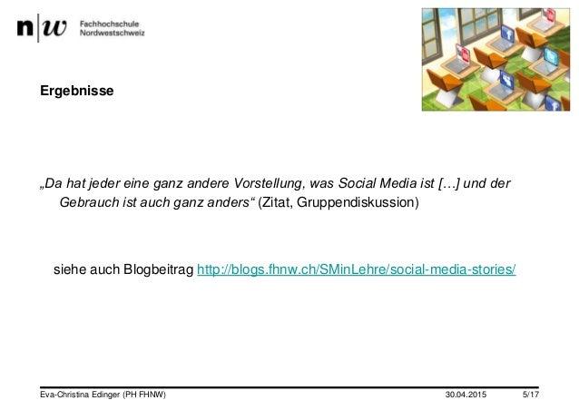 """30.04.2015 Ergebnisse """"Da hat jeder eine ganz andere Vorstellung, was Social Media ist […] und der Gebrauch ist auch ganz ..."""
