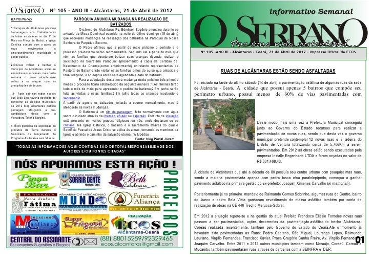 Nº 105 – ANO III - Alcântaras, 21 de Abril de 2012RAPIDINHAS                                  PARÓQUIA ANUNCIA MUDANÇA NA ...