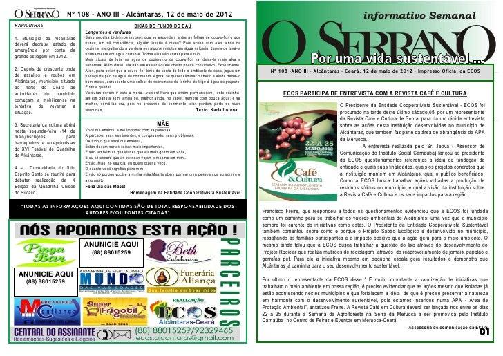 Nº 108 – ANO III - Alcântaras, 12 de maio de 2012RAPIDINHAS                                                   DICAS DO FUN...