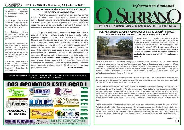 Nº 114 – ANO III - Alcântaras, 23 junho de 20121- Diretórios de partidos          PLANETAS VIZINHOS TÊM A ÓRBITA MAIS PRÓX...